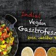 A Lélek Palotája október 9-én megrendezi közkedvelt vegán gasztronómiai rendezvényét. A színes program során a látogatók bepillantást nyerhetnek India tradicionális konyhaművészetébe, amely a világ legváltozatosabb és legízletesebb főzési hagyománya. A rendezvényen […]