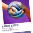 """Az ingyenesen megtartott karma előadások egy úgynevezett """"karma szeminárium"""". Négy részből áll, az első előadás Szolnokon 2014. március 11-én volt megtartva. Az első előadás is nagyon jól sikerült, a résztvevők már […]"""