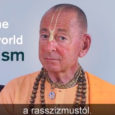 Sivarama Swami gondolatai a rasszizmusról