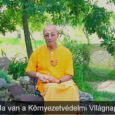 Sivaráma Swami gondolatai és üzenete a Környezetvédelmi Világnap alkalmából. Lehet, hogy most már nem csak vigyázni kell bolygónkra, hanem a Föld jövője a tét? Megváltoztathatod, de karba tett kézzel nem fog […]
